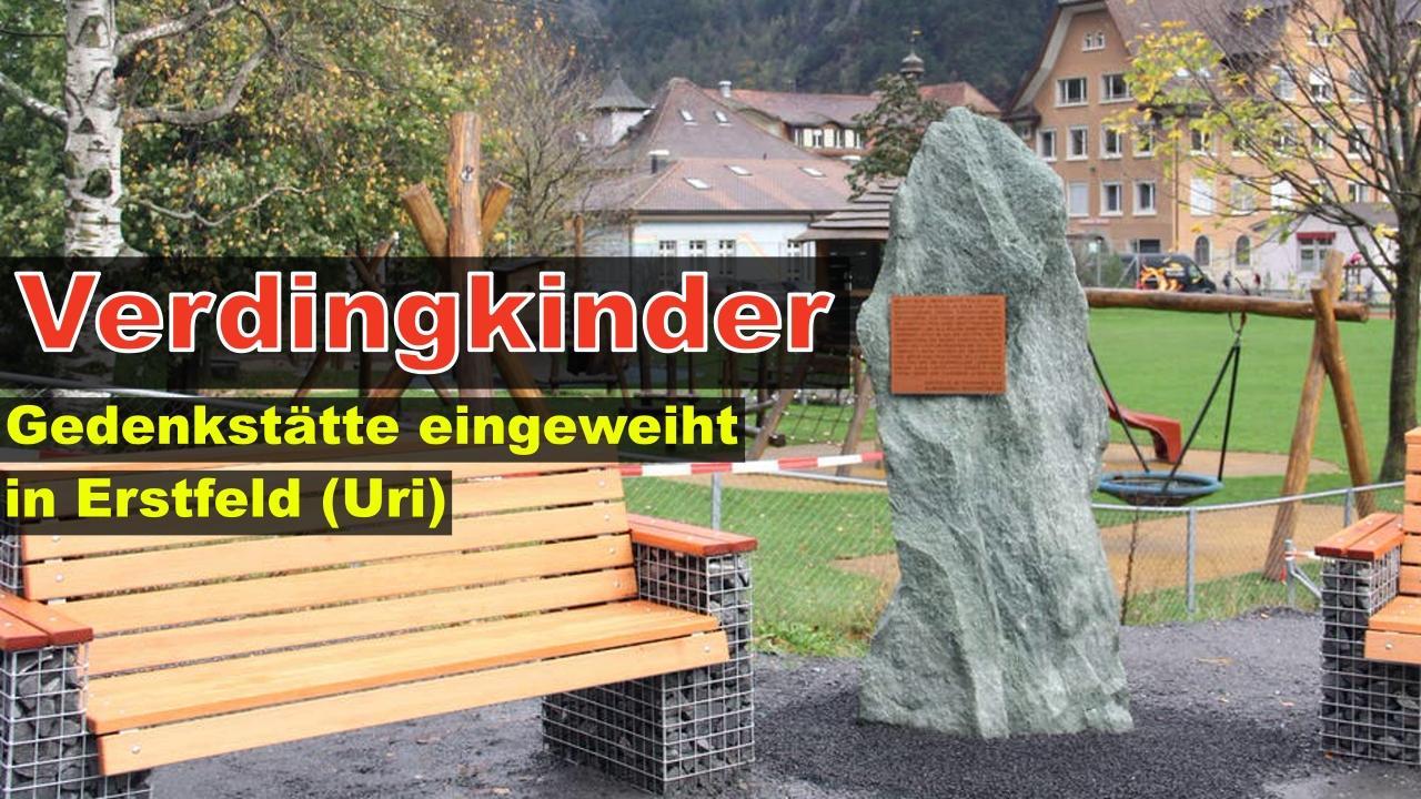 Gedenkstätte für Verdingkinder, Erstfeld (Uri)