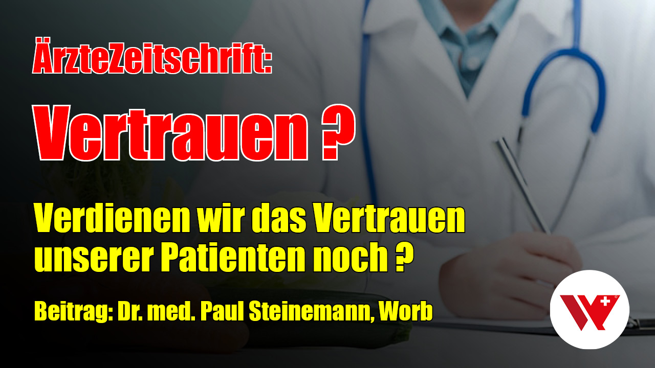 Ärzte-Zeitschrift: Vertrauen ?